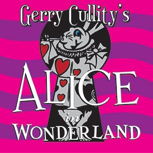 Gerry Cullity's Alice In Wonderland